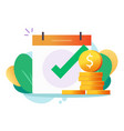 money cash loan approved check mark icon or credit vector image vector image