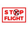 stop flight airplane covid-19 coronavirus vector image vector image