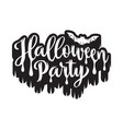 halloween party poster hand drawn lettering with vector image vector image
