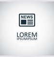 news icon trendy simple symbol concept template vector image