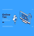 online tax isometric landing web banner taxation vector image vector image
