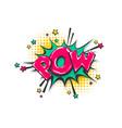 pow pop art comic book text speech bubble vector image vector image