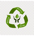 recycling arrows symbol isolated on transparent vector image vector image