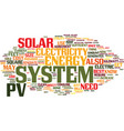 you need a pv system to generate solar energy vector image vector image