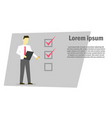 businessman holding in hands clipboard with vector image vector image