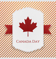 Canada Day national Poster with Ribbon vector image vector image
