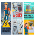 electrical engineering electrician service banners vector image vector image