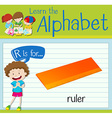 Flashcard alphabet R is for ruler vector image vector image