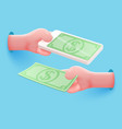 hand hold mobile phone and dollar banknote vector image