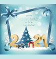 holiday background with 2021 and christmas tree vector image vector image