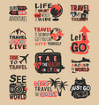 travel motivation text quote phrases badge vector image vector image