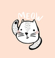 cute cat with text meow hand drawn vector image