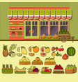 fruit shop facade and set of cute colorful food vector image vector image