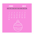 2019 happy new year june calendar template vector image