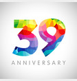 39 anniversary colorful facet logo vector image vector image