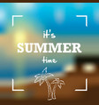 summer card on blurred background vector image vector image