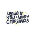 christmas wish quote hand drawn lettering vector image vector image