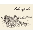 Sharjah Arab Emirates skyline drawn sketch vector image vector image
