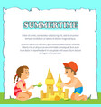 summertime poster with kids building sand castle vector image vector image