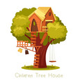 children wooden house on oak tree with ladder and vector image