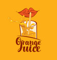 banner for orange juice with lips glass and straw vector image vector image
