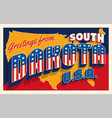 south dakota usa july 4th retro postcard vector image
