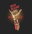 zombie hand need holiday symbol vector image vector image