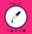 pipette icon with drop vector image vector image
