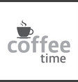 cup of coffee coffee time logotype vector image vector image