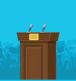 brown wooden rostrum with microphones vector image vector image