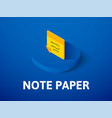 note paper isometric icon isolated on color vector image vector image