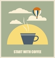 Start with coffee vintage poster vector image