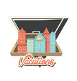 travel vacation cityscape scene vector image vector image