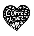 doodle heart and and lettering coffee lovers vector image vector image