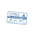 harbor visa stamp isolated arrived to cyprus sign vector image vector image