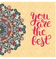 modern calligraphy positive quote you are the best vector image