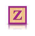 letter Z wooden alphabet block vector image vector image