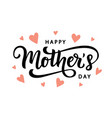happy mothers day typography poster vector image vector image