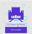 lets explore the beauty of calat alhambra vector image