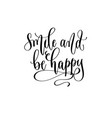 smile and be happy - hand lettering inscription vector image vector image