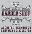 barber shop typeface poster vector image