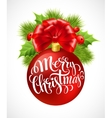 christmas ball with lettering vector image vector image