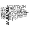 jackie robinson text background word cloud concept vector image vector image