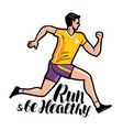 jogging running run and be healthy lettering vector image