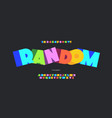 random font 3d colorful bold style vector image vector image