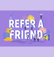 refer a friend text concept with megaphone vector image vector image
