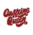 caffeine queen hand drawn lettering isolated vector image