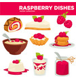 delicious healthy raspberry dishes and desserts vector image vector image