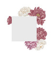 frame in form a square with peony flowers vector image vector image