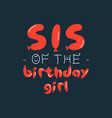 birthday girl graphic desgin for t-shirt prints vector image vector image